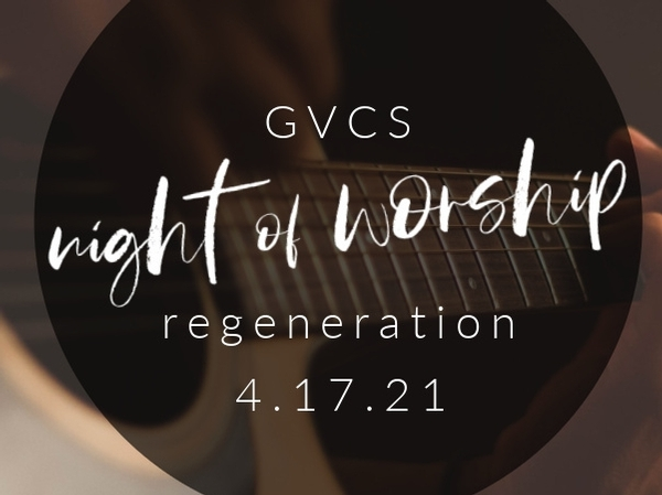Night of Worship with Regeneration