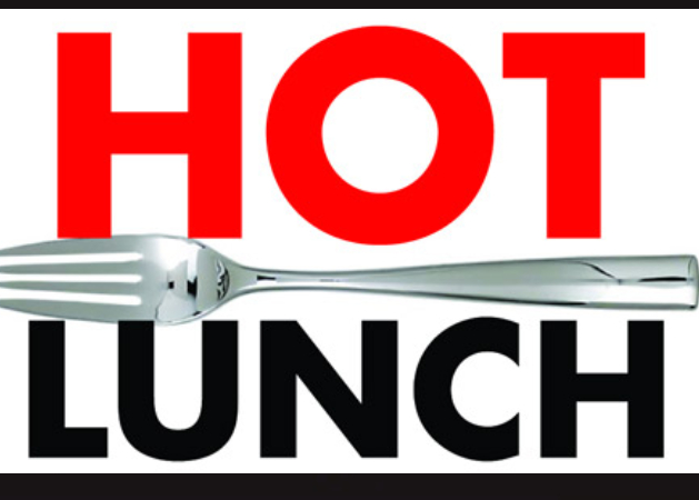 Hot Lunch Orders Due for Next Week