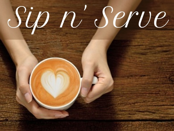 <strong>Cancelled:</strong> Sip n' Serve Volunteer Opportunity