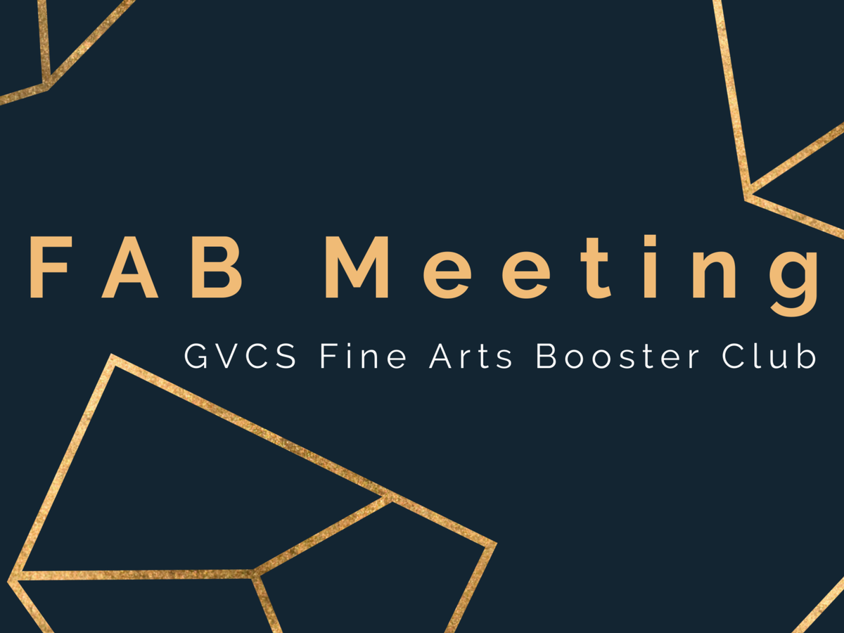 Fab- (Fine Arts Booster) Club Meeting- Library (High School)