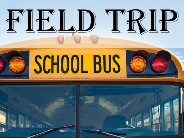 5th Grade Field Trip (see class newsletter for details)
